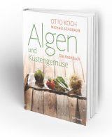 Kochbuch Algen und Küstengemüse